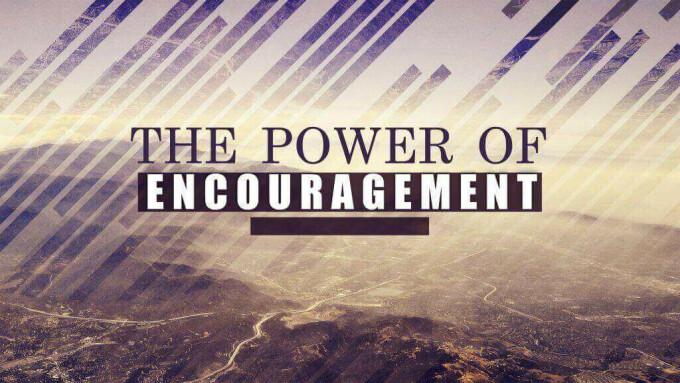 Encouragement Power